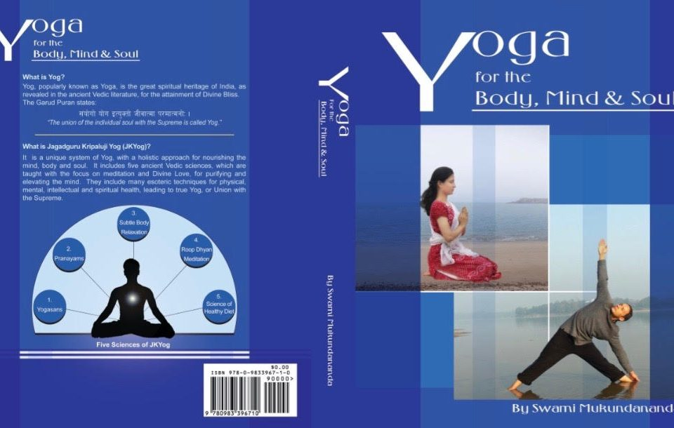 Yoga for the body mind and soul